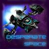 Desperate Space