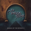 The Omega Stone: Sequel to the Riddle of the Sphinx 2